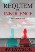 Requiem for Innocence: Scott Drayco Mystery Series #2