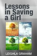 Lessons in Saving a Girl