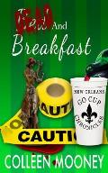 Dead and Breakfast: The New Orleans Go Cup Chronicles Series