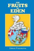 The Fruits of Eden: A Book about the Book