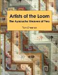 Artists of the Loom: The Ayacucho Weavers of Peru