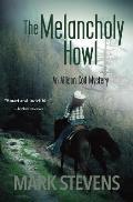 The Melancholy Howl