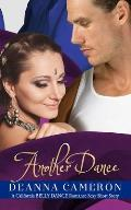 Another Dance: A California Belly Dance Romance Sexy Short Story