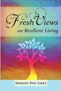 Fresh Views on Resilient Living