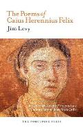 Poems of Caius Herrenius Felix