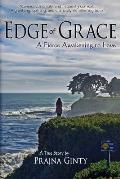 Edge of Grace A Seekers Path to the Heart of Liberation