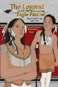 The Legend of the Eagle Feather, Best Friend Series - Book One