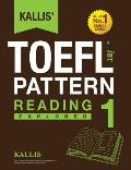 Kallis' TOEFL iBT Pattern Reading 1: Explorer (College Test Prep 2016 + Study Guide Book + Practice Test + Skill Building - TOEFL iBT 2016)
