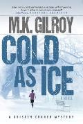 Cold as Ice: A Kristen Conner Mystery / Book 3