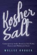 Kosher Salt: Contemporary Jewish American Folk Poetry, Humor, and Philosophic Farfel