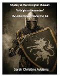 Mystery at the Covington Museum: A Knight to Remember