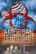The American Terrorist: Book One: Vengeance Rising
