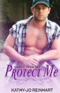 Protect Me: Oakville Series: Book Three