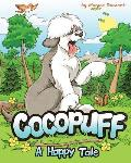 Cocopuff - A Happy Tale: A book about finding happiness from within