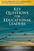 Key Questions for Educational Leaders