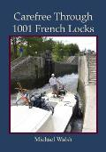 Carefree Through 1001 French Locks