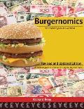 Burgernomics: The Academic Guide and Workbook