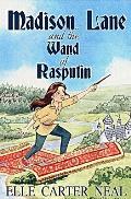 Madison Lane and the Wand of Rasputin