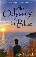 An Odyssey in Blue: An Autobiographical Novel