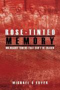 Rose-tinted Memory: Holocaust truths that can't be erased - 2nd ed.