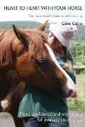 Heart to Heart with Your Horse: The Horse-Lover's Guide to Self-Coaching