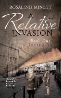 Intrusion (a Relative Invasion, Book 1)