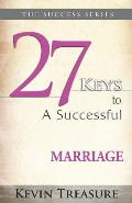 27 Keys to a Successful Marriage