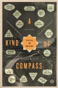 Kind of Compass: Stories on Distance