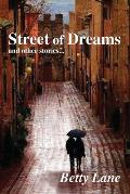 Street of Dreams: and other stories