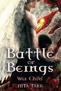 Battle of Beings: War Child