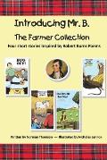 Introducing Mr. B.: The Farmer Collection