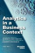 Analytics in a Business Context: Practical Guidance on Establishing a Fact-Based Culture