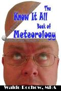The Know It All Book of Meteorology