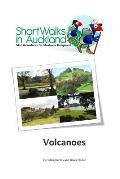 Short Walks in Auckland: Volcanoes