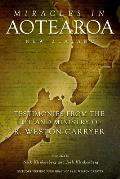 Miracles in Aotearoa New Zealand: Testimonies from the Life and Ministry of R. Weston Carryer