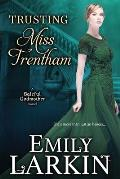 Trusting Miss Trentham