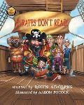 Pirates Don't Read!