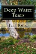 Deep Water Tears: Book 1 the Dreaming Series