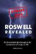 Roswell Revealed: The New Scientific Breakthrough into the Controversial UFO Crash of 1947 (U.S. English / Update 2016)