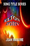 Elton John Large Print Song Title Series