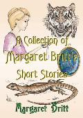 A Collection of Margaret Britt's Short Stories