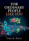 For Ordinary People Like You
