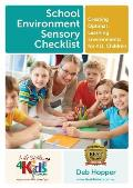 School Environment Sensory Checklist: Creating Optimal Learning Environments for ALL Children