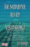 The Mindful Art of Verandaku: Micro Poems in a Macro World - Volume 1