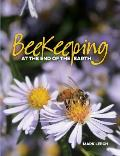 Beekeeping At The End Of The Earth
