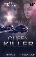 Queen Killer: Legacy Hunter 1