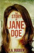 The Story of Jane Doe: Killer or Victim...She Doesn't Remember