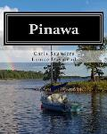 Pinawa: Fifty Years of Families, Friends and Memories