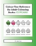 Colour-Test Reference for Adult Colouring Books: Cupcake