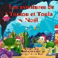 Les aventures Toutu et Toula: Noel